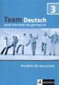 Thurnher Juliane - Team Deutsch 3 Poradnik dla nauczyciela + CD