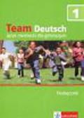 Esterl Ursula, Korner Elke, Einhorn Agnes, Kubicka Aleksandra - Team Deutsch 1 Podręcznik + CD