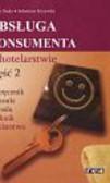 Duda Joanna, Krzywda Sebastian - Obsługa konsumenta w hotelarstwie 2 Podręcznik do nauki zawodu Technik hotelarstwa