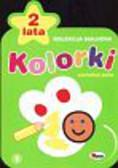Kozera Piotr - Kolorki Kolekcja malucha 2 lata