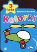 Kozera Piotr - Kolorki Kolekcja malucha 3 lata