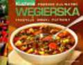 Węgierska kuchnia Podróże kulinarne 9