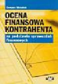 Grzegorz Michalski - Ocena finansowa kontrahenta na podstawie sprawozdań finansowych