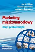 Wiktor Jan W., Oczkowska Renata, Żbikowska Agnieszka - Marketing międzynarodowy Zarys problematyki