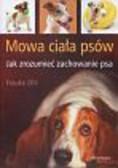 Ohl Frauke - Mowa ciała psów  Jak zrozumieć zachowanie psa