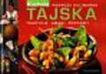 Kwapisz Alina, Gołębiowska Barbara - Tajska kuchnia Podróże kulinarne