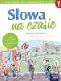 Grabarczyk Anna - Słowa na czasie 1 Język polski Podręcznik do kształcenia językowego z ćwiczeniami