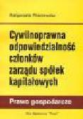 Wiśniewska M. - Cywilnoprawna odpowiedzialnośćn członków zarządu spółek kapitałowych