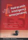 Travis Bradberry, Jean Greaves - Podręcznik inteligencji emocjonalnej.