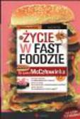Morgan Spurlock - Życie w fast foodzie. Co czeka McCzłowieka