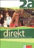 Motta Giorgio, Ćwikowska Beata - Direkt 2A Podręcznik z ćwiczeniami do języka niemieckiego z płytą CD