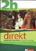 Motta Giorgio, Ćwikowska Beata - Direkt 2B Podręcznik z ćwiczeniami do języka niemieckiego