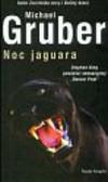 Gruber Michael - Noc jaguara