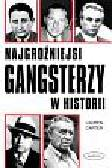 Carter Lauren - Najgroźniejsi gangsterzy w historii