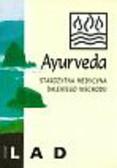 Lad Vasant - Ayurveda Starożytna medycyna dalekiego wschodu