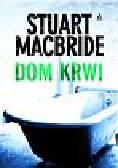 MacBride Stuart - Dom krwi