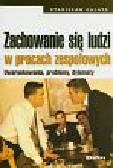 Galata Stanisław - Zachowanie się ludzi w pracach zespołowych. Uwarunkowania problemy dylematy
