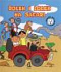 Czarkowska Iwona - Bolek i Lolek na Safari