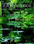 Spencer-Jones Rae - 1001 ogrodów które warto w życiu zobaczyć