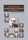 Lesiak Milan Dariusz - Polska nauka o teatrze w latach 1945-1975