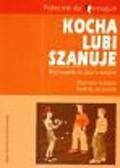 Izdebski Zbigniew - Kocha lubi szanuje 1 - 2 Podręcznik Wychowanie do życia w rodzinie