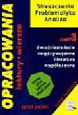 Stopka Dorota - Opracowania 3 Dwudziestolecie międzywojenne Literatura współczesna. Liceum technikum