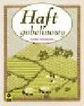 Higginson Susan - Haft Gobelinowy