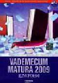 Dominik-Stawicka Donata, Czarnota Ewa - Vademecum Matura 2009 z płytą CD język polski