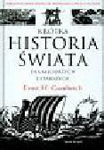 Gombrich Ernst H. - Krótka historia świata dla młodszych i starszych