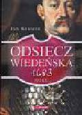Wimmer Jan - Odsiecz wiedeńska 1683 roku