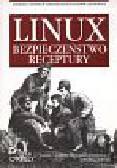 Daniel J. Barrett, Richard E., Byrnes G. Robert - Linux. Bezpieczeństwo. Receptury