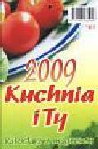 Kalendarz Kuchnia i ty 2009 kalendarz z magnesem