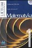 Matematyka 1 podręcznik. Liceum ogólnokształcące zakres rozszerzony