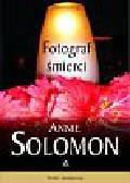 Solomon Annie - Fotograf śmierci