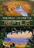 Thiemeyer Thomas - Reptilia