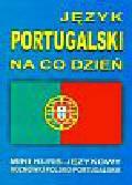 Język portugalski na co dzień z płytą CD Mini kurs językowy Rozmówki polsko-portugalskie