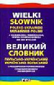 Domagalski Stanisław - Wielki słownik polsko-ukraiński ukraińsko-polski