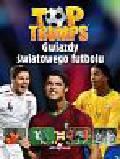 Judd Nick, Dykes Tim - Top Trumps Gwiazdy światowego futbolu