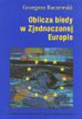 Baczewski Grzegorz - Oblicza biedy w Zjednoczonej Europie