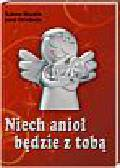 Skudlik Sabine, Dirnbeck Josef - Niech anioł będzie z tobą