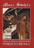 Msza Święta według Mszału Rzymskiego Świętego Piusa