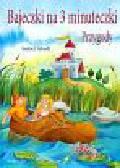 Abedi Isabel - Bajeczki na trzy minuteczki Przygody