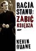 Ruane Kevin - Racja stanu: zabić księdza