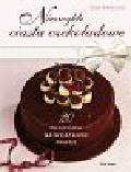 Phillips Tom - Niezwykłe ciasta czekoladowe