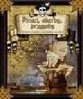 praca zbiorowa - Piraci, skarby, przygody