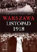 Wyszczelski Lech - Warszawa Listopad 1918