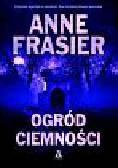 Frasier Anne - Ogród ciemności