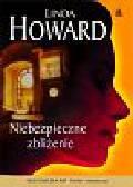 Howard Linda - Niebezpieczne zbliżenie
