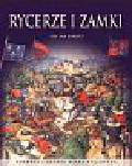 Barnes Jan - Rycerze i zamki. Rozkwit i upadek wieku cesarstwa