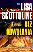 Scottoline Lisa - Bez odwołania